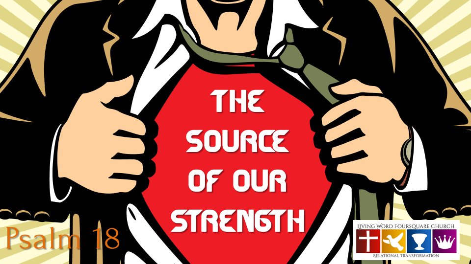 The Source of My Strength - Part II